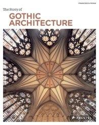 STORY OF THE GOTHIC ARCHITECTURE, THE