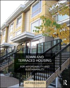 TOWN AND TERRACED HOUSING FOR AFFORDABILITY AND SUSTAINABILITY