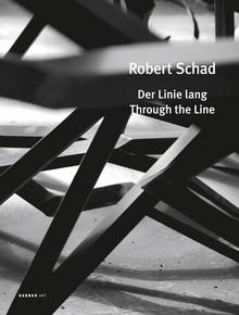 SCHAD: ROBERT SCHAD THROUGH THE LINE
