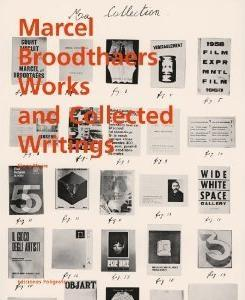 BROODTHAERS: MARCEL BROODTHAERS, COLLECTED WRITINGS