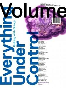 VOLUME Nº 35  EVERYTHING UNDER CONTROL.  BUILDING WITH BIOLOGY / STUCTURALISM