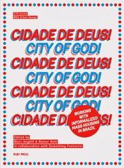 CIDADE DE DEUS!. CITY OF GOD!