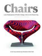 CHAIRS. 1000 MASTERPIECES OF MODERN DESIGN, 1800 TO THE PRESENT DAY