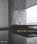 HILL: KERRY HILL. CREATING MODERNISM