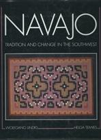 NAVAJO. TRADITION AND CHANGE IN THE SOUTHWEST