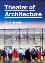 HARDY: THEATER OF ARCHITECTUR