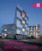 VERTICAL SOCIAL HOUSES