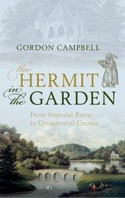 THE HERMIT IN THE GARDEN. FROM IMPERIAL ROME TO ORNAMENTAL GNOME