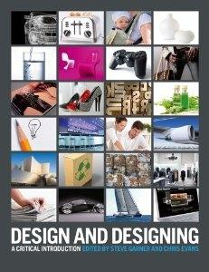 DESIGN AND DESIGNING. A CRITICAL INTRODUCTION