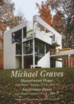 GRAVES: HANSEMANN HOUSE 1967-71/ SNYDERMAN HOUSE 1969-77.RESIDENTIAL MASTERPIECES Nº 14