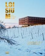 LOISIUM SUDSTEIERMARK. IN TOUCH WITH WINE AND ARCHITECTURE
