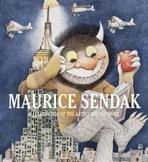 SENDAK: MAURICE SENDAK. A CELEBRATION OF THE ARTIST AND HIS WORK