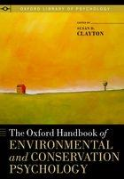 THE OXFORD HANDBOOK OF ENVIROMENTAL AND CONSERVATION PSYCHOLOGY