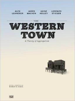 WESTERN TOWN, THE. A THEORY OF SEGGREGATION