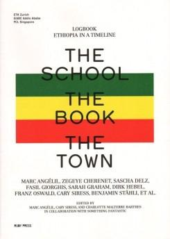 THE SCHOOL. THE BOOK. THE TOWN