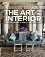 ART OF INTERIOR. MASTER DESIGNERS FROM CHARLES RENNIE MACKINTOSH TO BILLI BALDWIN
