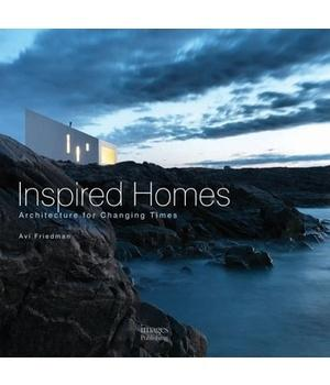 INSPIRED HOMES. ARCHITECTURE FOR CHANGING TIMES.