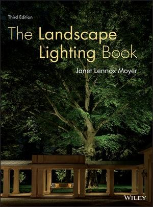 LANDSCAPE LIGHTING BOOK, THE. 3RD EDITION
