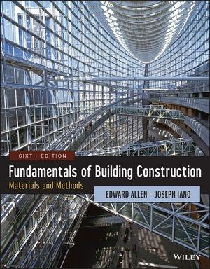 FUNDAMENTALS OF BUILDING CONSTRUCTION. MATERIALS AND METHODS. 6TH EDITION