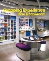 SHOPPING EXPERIENICE: STORE & SHOWROOM