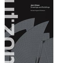 UTZON: DRAWINGS AND BUILDINGS. JORN UTZON.