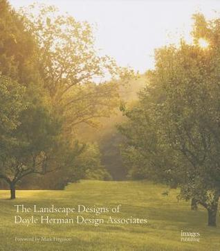 LANDSCAPE DESIGNS OF DOYLE HERMAN DESIGN ASSOCIATES
