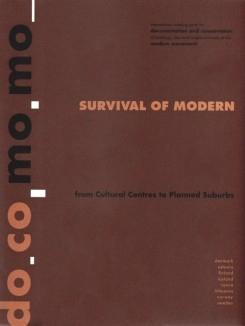 SURVIVAL OF MODERN. FROM CULTURAL CENTRES TO PLANNED SUBURBS. DO.CO.MO.MO