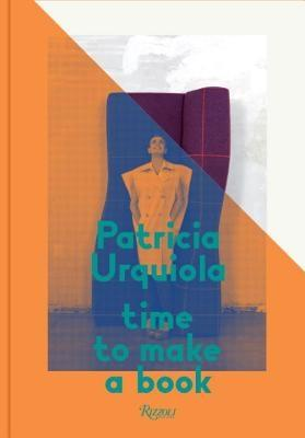 PATRICIA URQUIOLA. TIME TO MAKE A BOOK