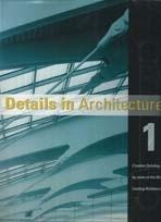 DETAILS IN ARCHITECTURE 1