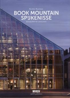 MVRDV. BOOK MOUNTAIN SPUKENISSE. BIOGRAFPHY OF A BUILDING