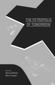 PETROPOLIS OF TOMORROW, THE