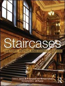 STAIRCASES. HISTORY, REPAIR AND CONSERVATION