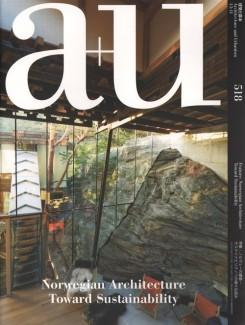 A+U Nº 518. 13:11. NORWEGIAN ARCHITECTURE TOWARD SUSTAINABILITY