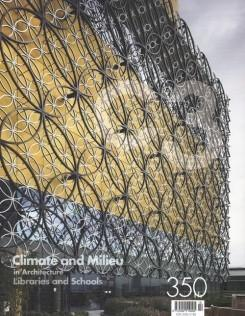C3 Nº 350. CLIMATE AND MILIEU IN ARCHITECTURE. LIBRARIES AND SCHOOLS