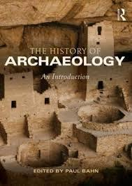 HISTORY OF ARCHAEOLOGY . AN INTRODUCTION