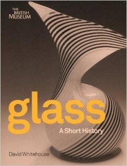 GLASS. A SHORT HISTORY