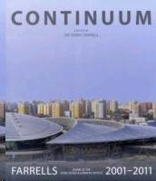 CONTINUUM. FARRELLS 2001-2011. WORK OF THE HONG KONG & LONDON OFFICES