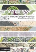 URBAN DESIGN PRACTICE. AN INTERNATIONAL REVIEW