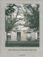 POUILLON: THE STONES OF FERDINAND POUILLON : AN ALTERNATIVE MODERNISM IN FRENCH ARCHITECTURE
