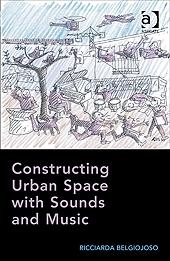 CONSTRUCTION URBAN SPACE WITH SOUNDS AND MUSIC