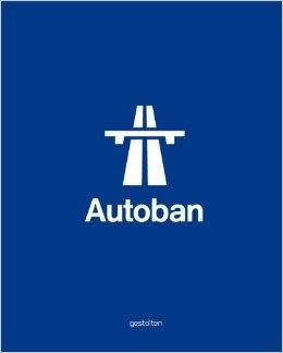 AUTOBAN. FORM, FUNCTION, EXPERIENCE