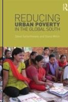 REDUCING URBAN POVERTY IN THE GLOBAL SOUTH.