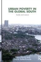 URBAN POVERTY IN THE GLOBAL SOUTH. SCALE AND NATURE