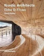 EBBS AND FLOWS: NORDIC ARCHITECTS