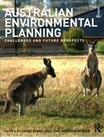 AUSTRALIAN ENVIRONMENTAL PLANNING. CHALLENGES AND FUTURE PROSPECTS