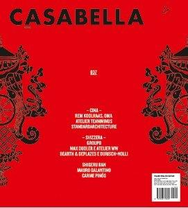 CASABELLA Nº 837 (CINA:  KOOLHAAS, OMA, ATELIER TEAMMINUS; STANDAR ARCHITECTURE/ SUIZZERA