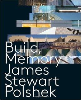 POLSHEK: JAMES STEWART POLSHEK. BUILD, MEMORY