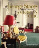 GEORGE STACEY AND THE CREATION OF AMERICAN CHIC