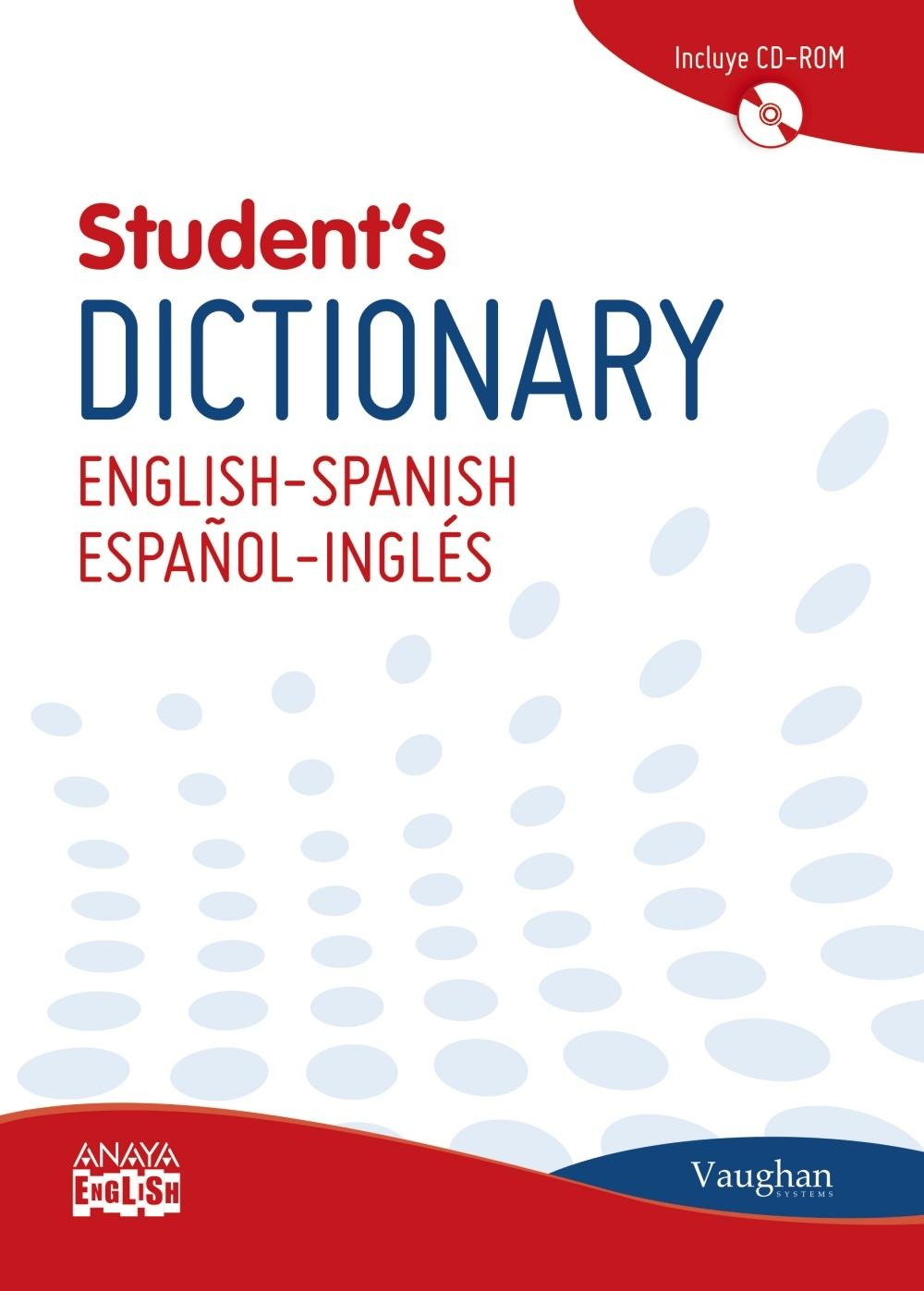 STUDENT'S DICTIONARY ENGLISH-SPANISH/ESPAÑOL-INGLES (+CD)