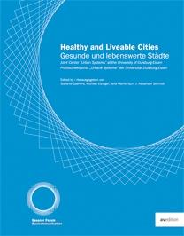 HEALTHY AND LIVEABLE CITIES. CURRENT TRENDS IN URBAN DEVELOPMENT
